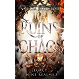 Ruins of Chaos (Legacy of the Nine Realms)