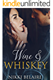 Wine & Whiskey: A Mafia Romance (Surviving Absolution Book 1)