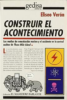 Construir el acontecimiento (Spanish Edition)