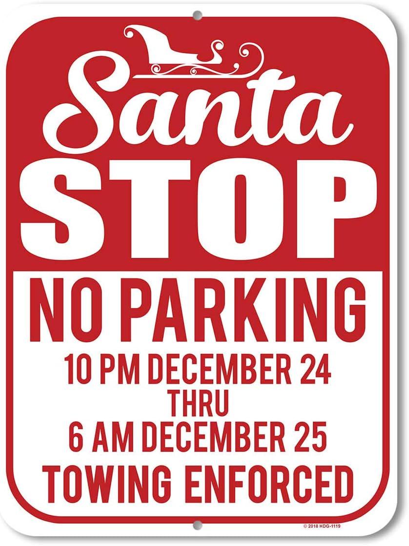 Honey Dew Gifts Christmas Decor, Santa Stop No Parking, 9 x 12 inch Metal Aluminum Novelty Tin Sign Decor