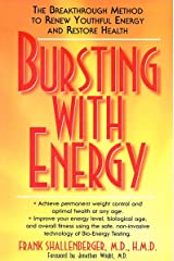 Bursting with Energy: The Breakthrough Method to Renew Youthful Energy and Restore Health Kindle Edition