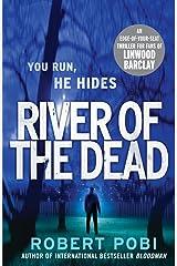 River of the Dead: Crime Thriller Paperback