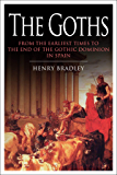 The Story of the Goths: From the earliest times to the end of the Gothic dominion in Spain