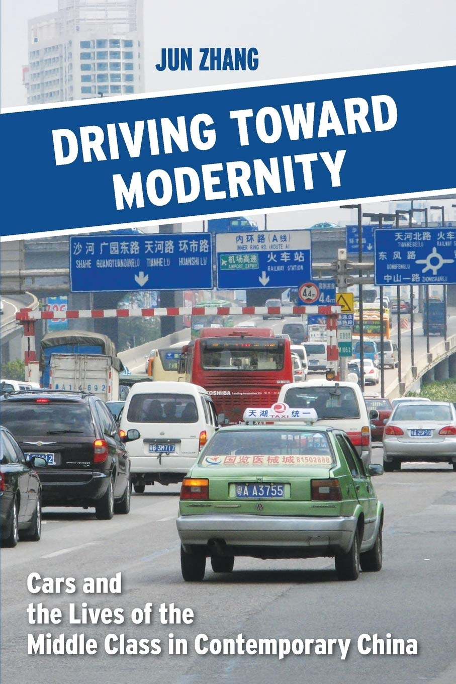 Driving Toward Modernity  Cars And The Lives Of The Middle Class In Contemporary China