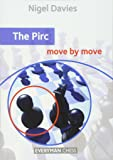 The Pirc: Move by Move (Everyman Chess)