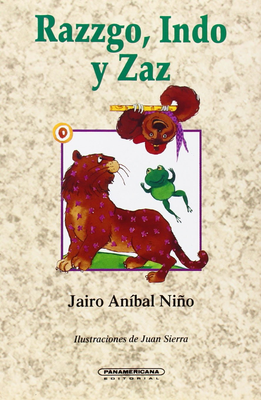 Razzgo, Indo y Zaz (Literatura Juvenil (Panamericana ...