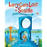 Larry Gets Lost in Seattle: 10th Anniversary Edition