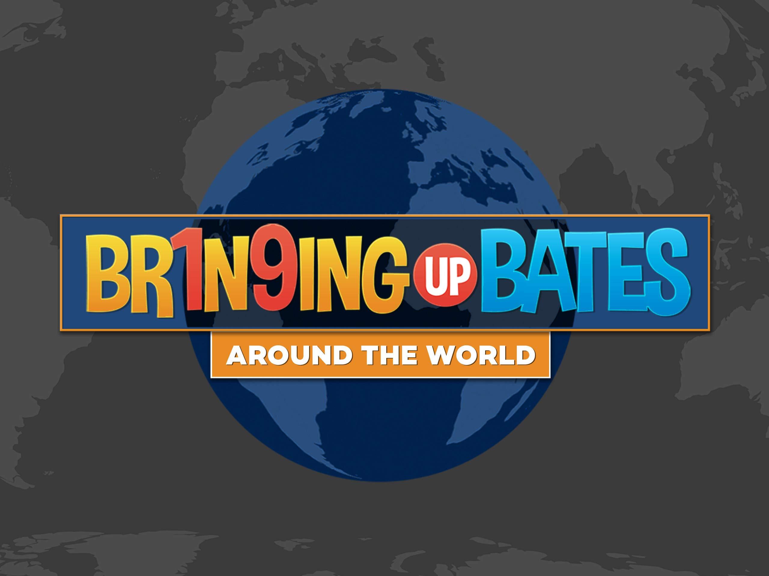 Watch Bates Around The World - Season 1 | Prime Video
