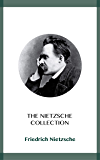 The Nietzsche Collection (English Edition)