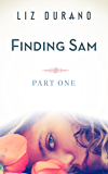Finding Sam - Part One