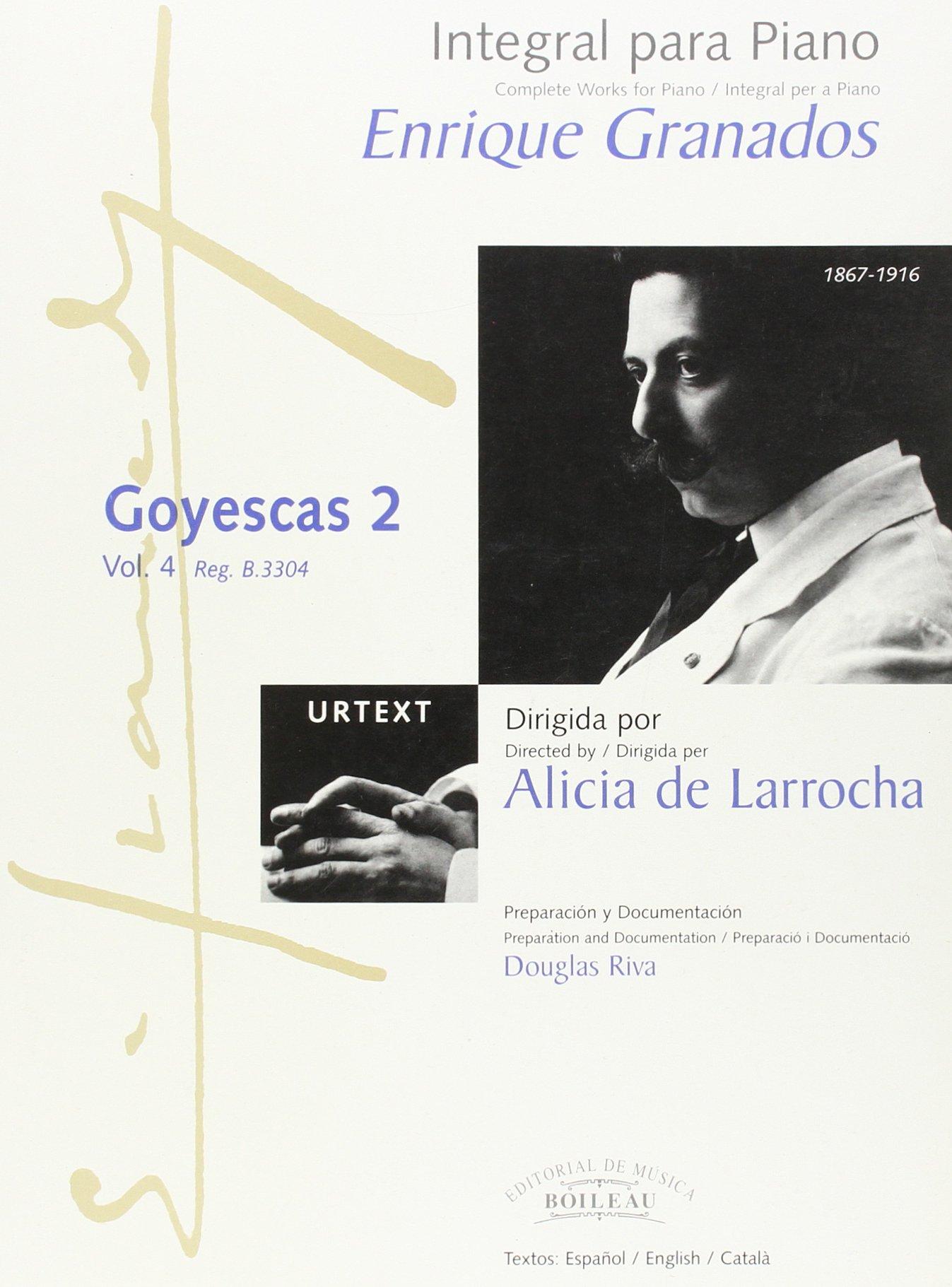 Integral para piano Enrique Granados: Goyescas 2 - B.3304: Amazon.es: Enric GRANADOS: Libros