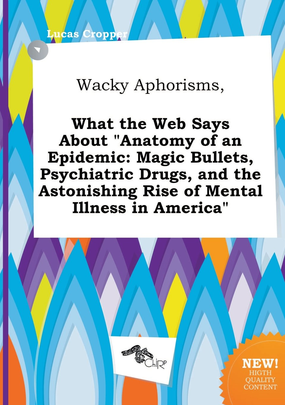 Wacky Aphorisms, What the Web Says about Anatomy of an Epidemic ...