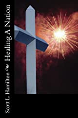 Healing A Nation Kindle Edition