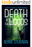 Death In The Woods (A West-Country Crime Mystery Book 1)
