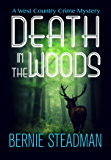 Death In The Woods (A West-Country Crime Mystery Book 1) (English Edition)
