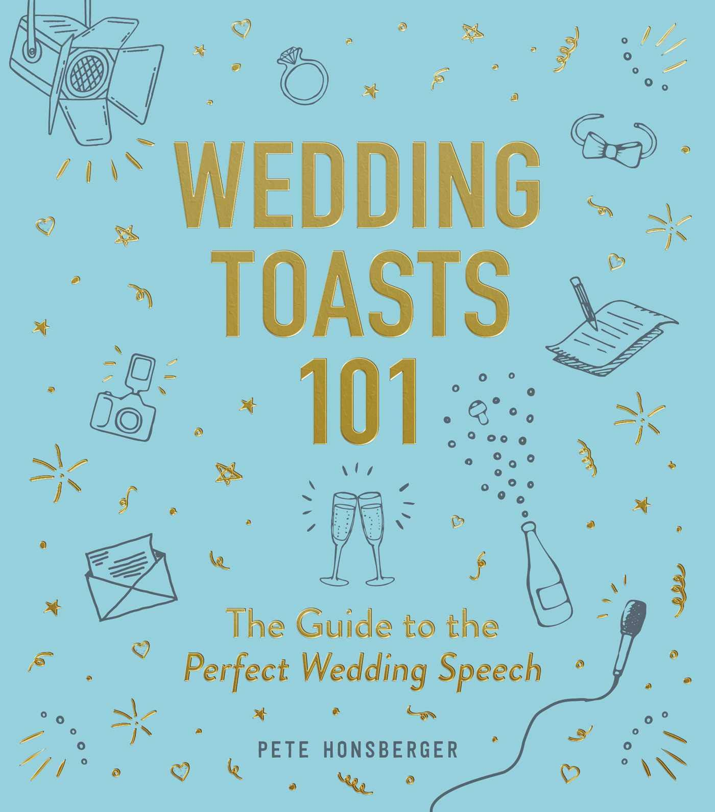 Wedding Toast Speech.Wedding Toasts 101 The Guide To The Perfect Wedding Speech Pete