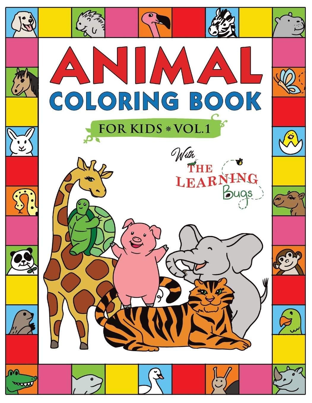 - Animal Coloring Book For Kids With The Learning Bugs Vol.1: Fun