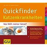 Quickfinder Katzenkrankheiten: Was fehlt meiner Katze? Schnelle Diagnose anhand praktischer Diagramm-Tafeln. (GU Altproduktion HHG)