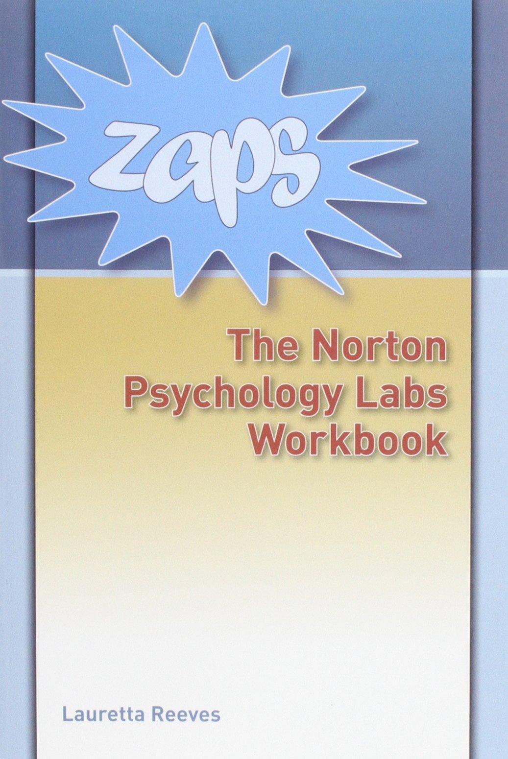 Workbooks psychology workbook : ZAPS the Norton Psychology Labs Workbook eBook Folder: Lauretta ...