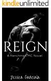 Reign (The Henchmen MC Book 1)