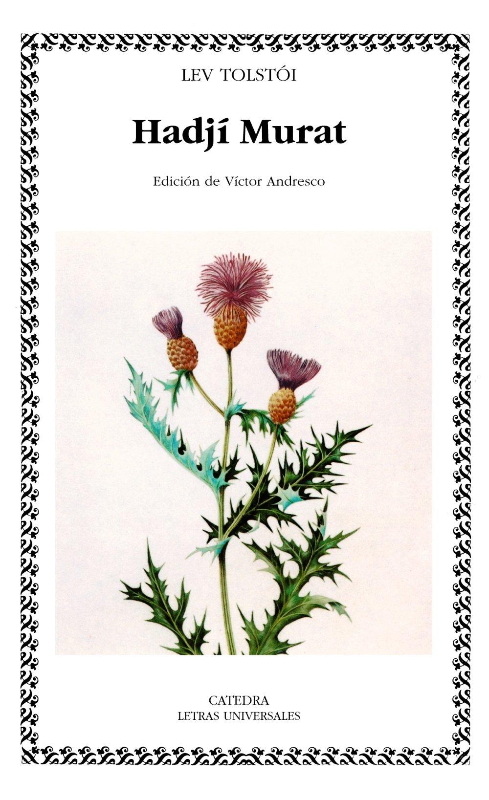 Download Hadji Murat (COLECCION LETRAS UNIVERSALES) (Letras Universales / Universal Writings) (Spanish Edition) ebook