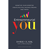 Entrepreneurial You: Monetize Your Expertise, Create Multiple Income Streams, and Thrive (English Edition)