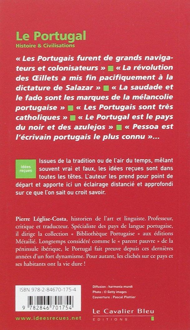 Amazon Fr Le Portugal Pierre Leglise Costa Livres