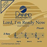 Lord, I'm Ready Now [Accompaniment/Performance