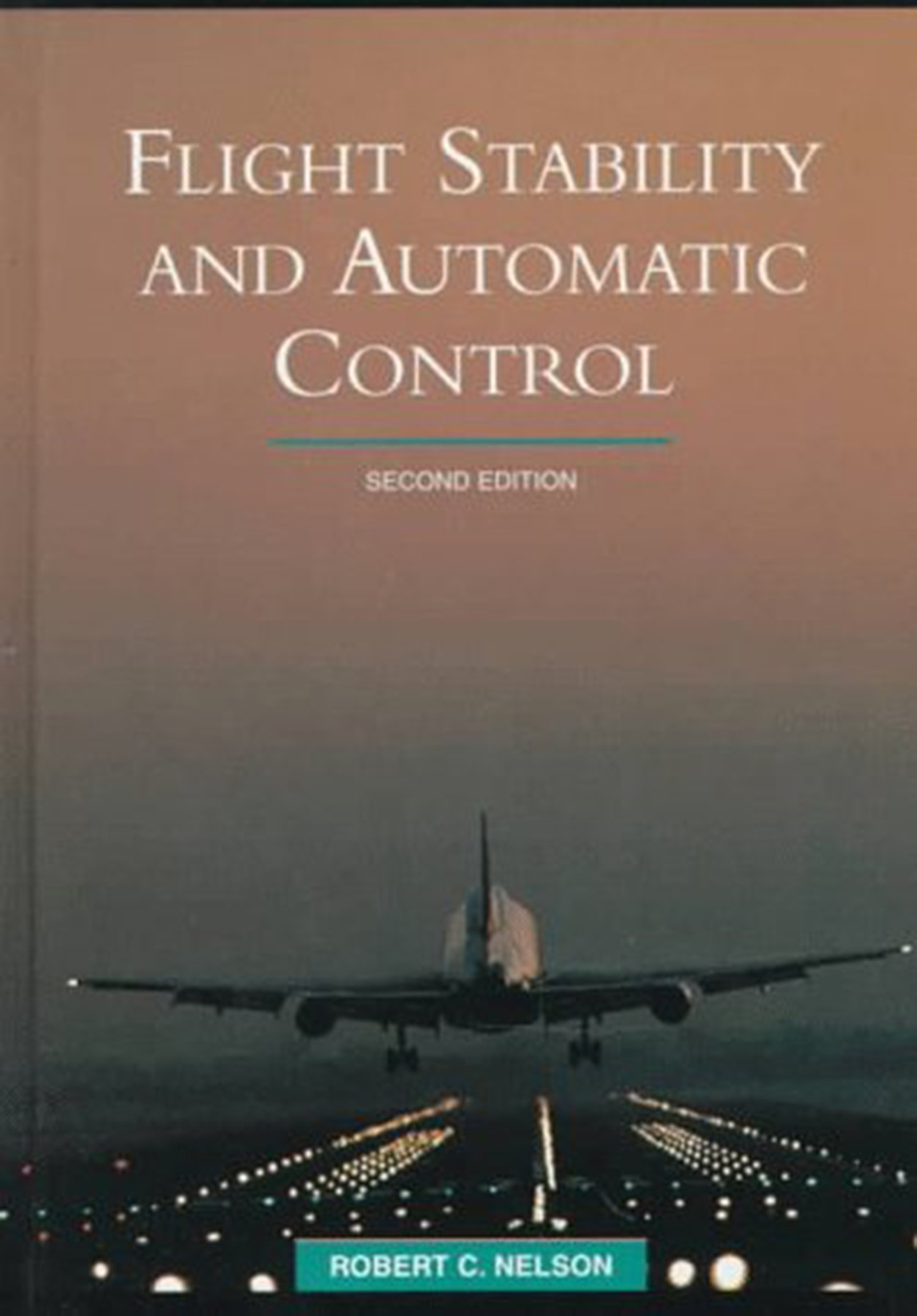 Flight Stability and Automatic Control: Robert C. Nelson: 9780070462731:  Europe: Amazon Canada