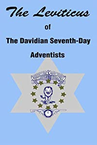 The Leviticus of The Davidian Seventh-day Adventists  (The Shepherd's Rod Series)