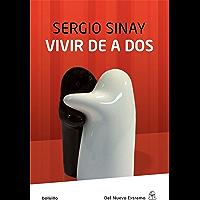 Vivir de a dos (Spanish Edition)
