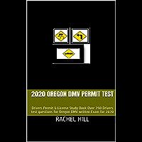 2020 OREGON DMV PERMIT TEST : Drivers Permit & License Study Book Over 250 Drivers test questions for Oregon DMV written…