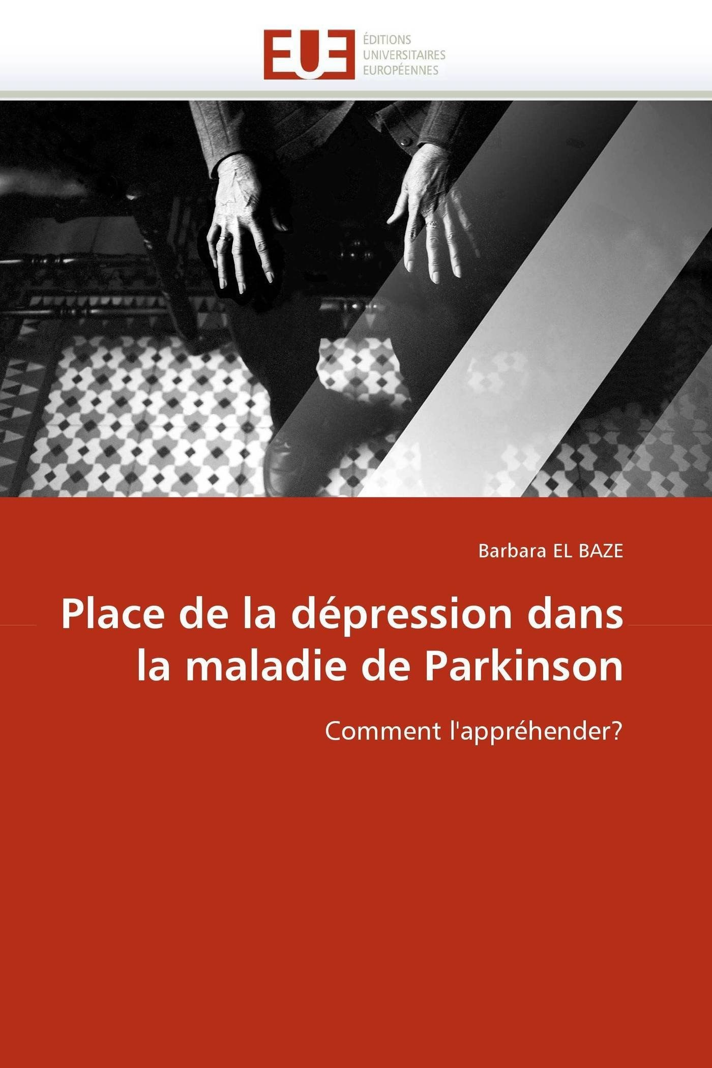 Download Place de la dépression dans la maladie de Parkinson: Comment l'appréhender? (Omn.Univ.Europ.) (French Edition) pdf