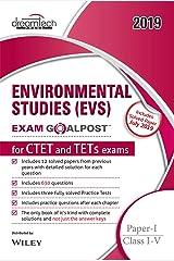 Environmental Studies (EVS) Exam Goalpost for CTET and TETs Exams, Paper - I, Class I - V, 2019 Paperback