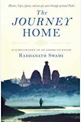 The Journey Home: Autobiography of an American Swami Kindle Edition