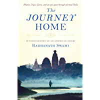 The Journey Home: Autobiography of an American Swami (English Edition)