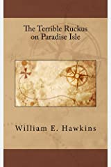 The Terrible Ruckus on Paradise Isle (The Cherry Pie Series) Kindle Edition