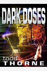 Dark Doses Kindle Edition