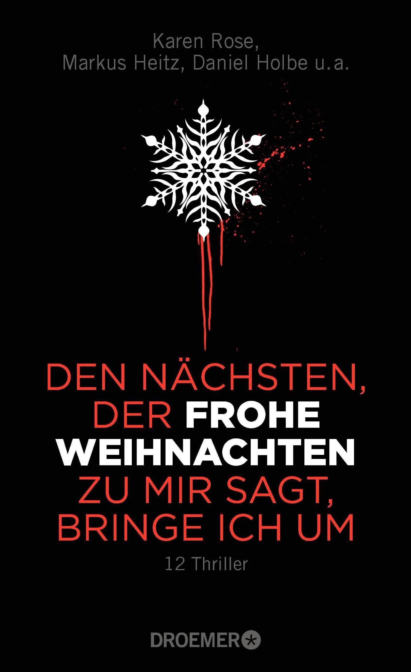 Frohe Weihnachten Wann Wünscht Man.Den Nächsten Der Frohe Weihnachten Zu Mir Sagt Bringe Ich Um 12