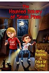 The Haunted Bakery of Seven Pines Paperback