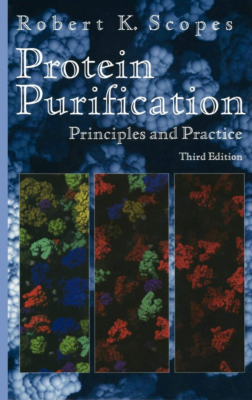 Protein purification : priciples and practice