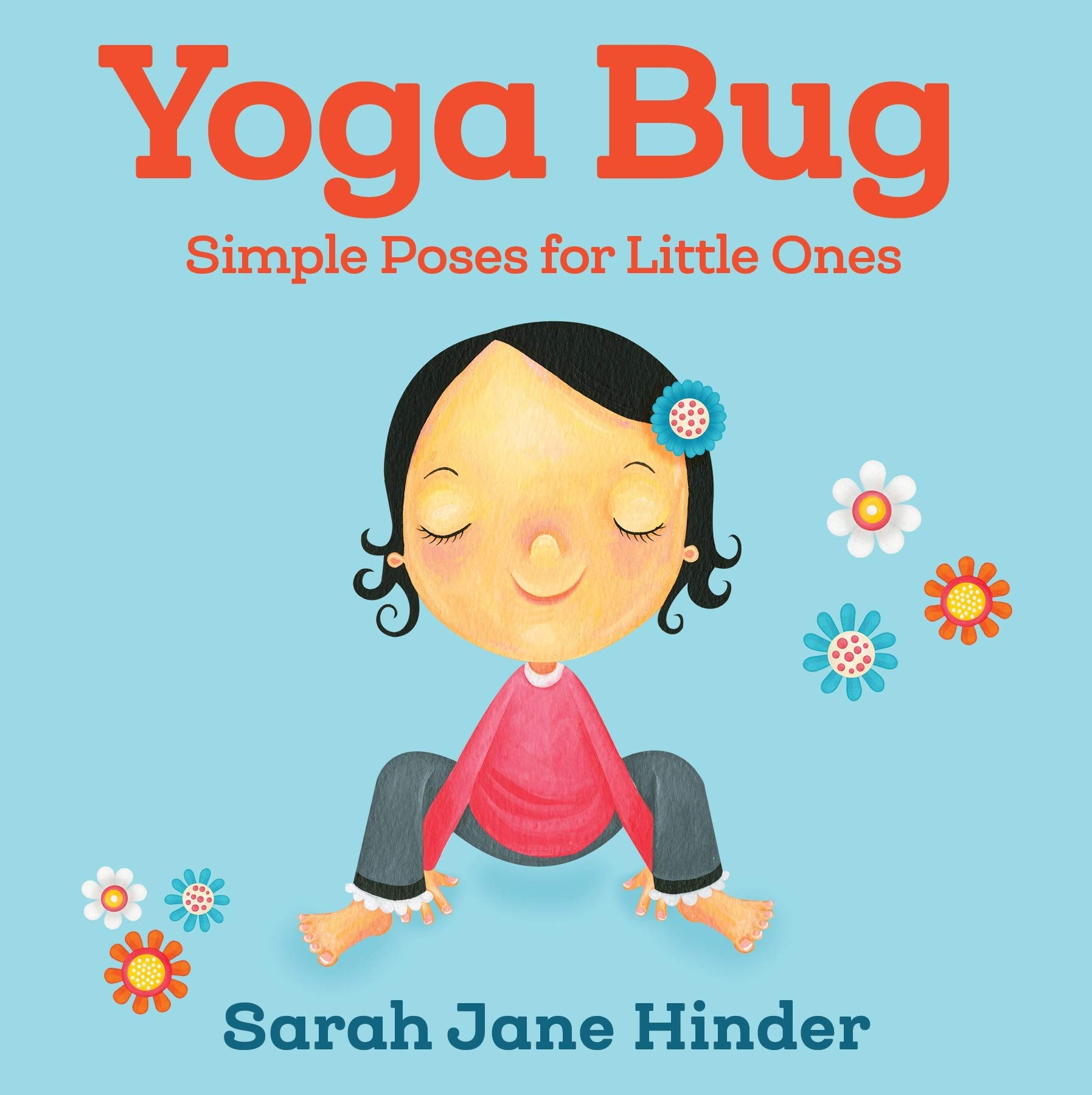 Amazon.com: Yoga Bug: Simple Poses for Little Ones (Yoga Bug ...