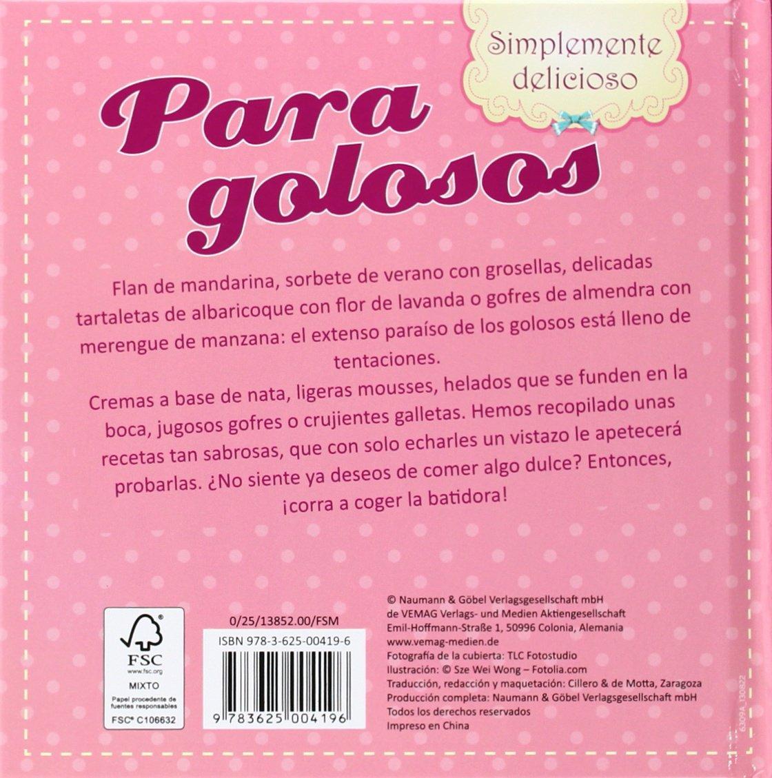 PARA GOLOSOS:SIMPLEMENTE DELICIOSOS: VARIOS(004196): 9783625004196: Amazon.com: Books