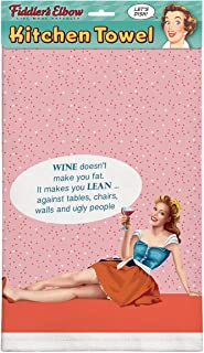 product image for Fiddler's Elbow Wine Doesn't Make You Fat. It Makes You Lean.Against Tables, Chairs, Walls, Ugly People 100% Cotton Eco-Friendly Kitchen Towel, Dish Towel with Hanging Loop