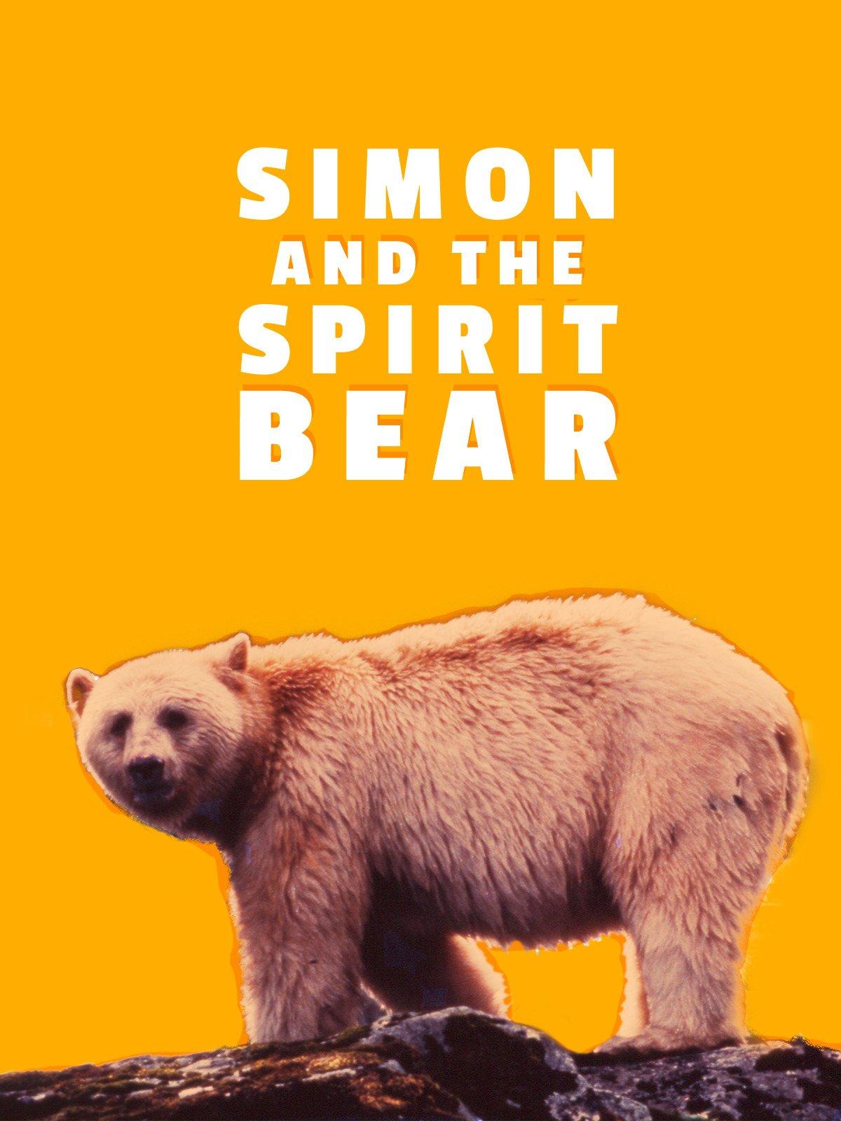 Simon and the Spirit Bear on Amazon Prime Video UK
