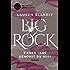 Big Rock - Sieben Tage gehörst du mir!: Ein sexy und moderner Liebesroman