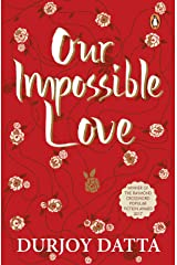 Our Impossible Love Kindle Edition