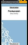 Frankenstein de Mary Shelley (Fiche de lecture): Analyse complète de l'oeuvre