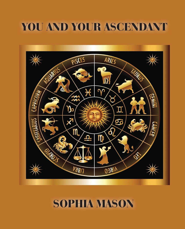 You and your ascendant sophia mason 9780866904889 amazon books fandeluxe Image collections