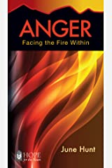 Anger (June Hunt Hope for the Heart) Kindle Edition